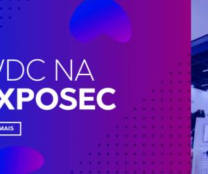 WDC Networks encerra sua participação na Exposec 2019 como referência no setor